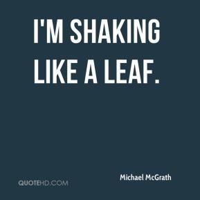 im-shaking-like-a-leaf